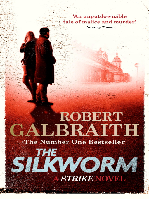 The Silkworm (eBook): Cormoran Strike Series, Book 2
